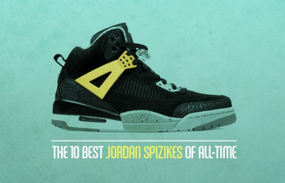 The 10 Best Jordan Spizikes Of All Time