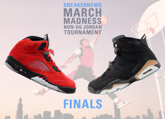 Sneaker News March Madness Non OG Air Jordan Tournament: Finals