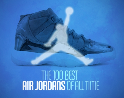 Complexs 100 Best Air Jordans of All Time