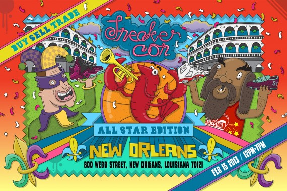 Sneaker Con New Orleans   Saturday, February 15th, 2014