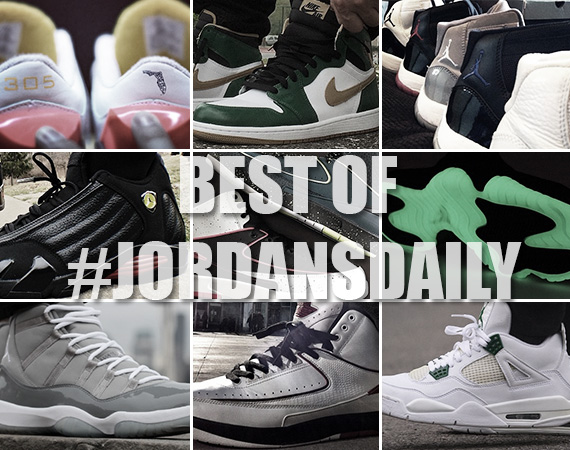 The Best of #JordansDaily on Instagram   March 17th, 2014