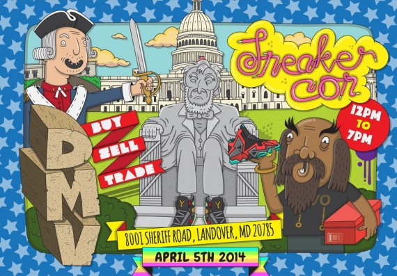 Sneaker Con Washington DC   Saturday April 5th, 2014   Event Reminder